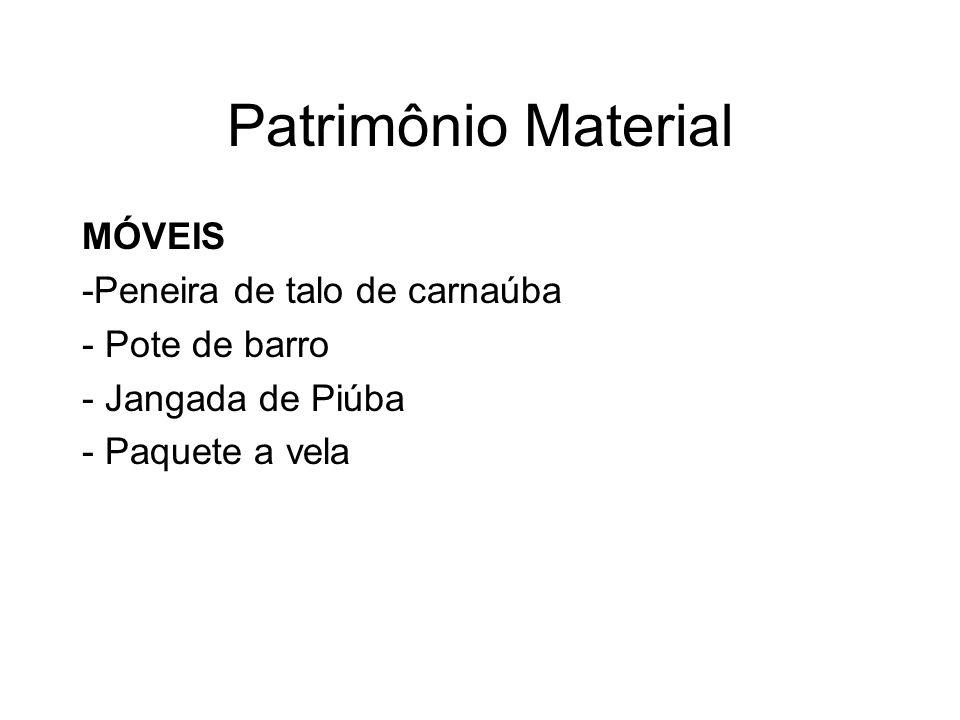 Patrimônio Material MÓVEIS -Peneira de talo de carnaúba - Pote de barro - Jangada de Piúba - Paquete a vela