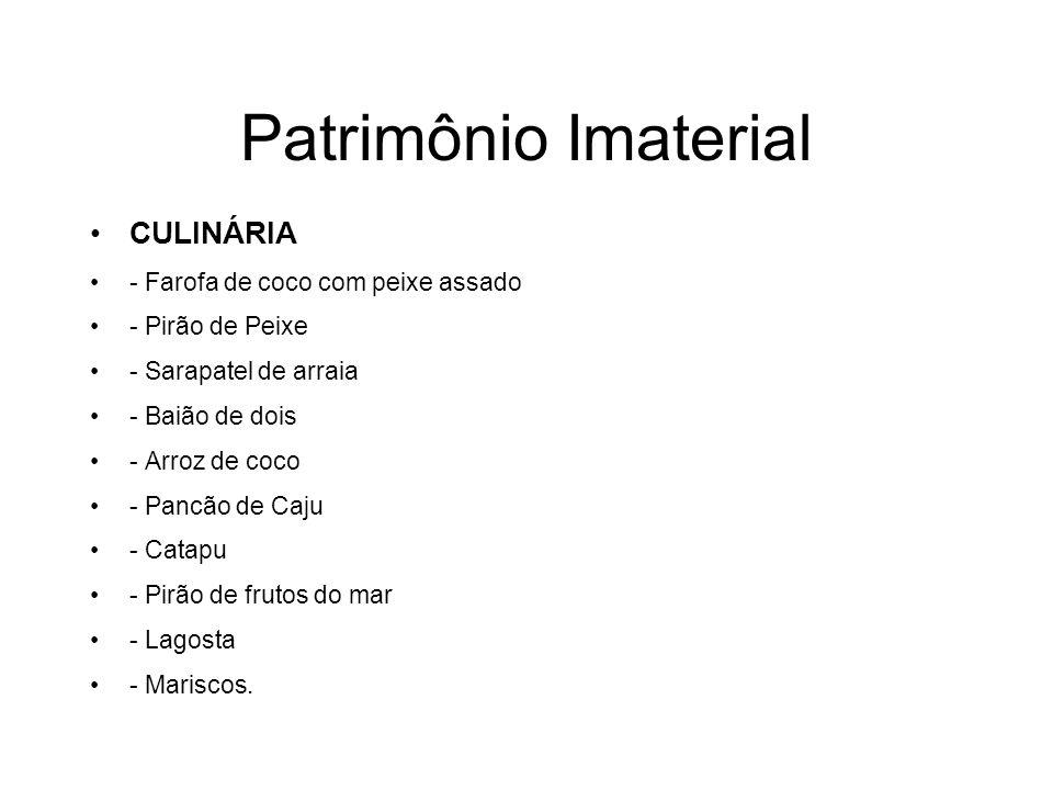 Patrimônio Imaterial CULINÁRIA - Farofa de coco com peixe assado - Pirão de Peixe - Sarapatel de arraia - Baião de dois - Arroz de coco - Pancão de Ca