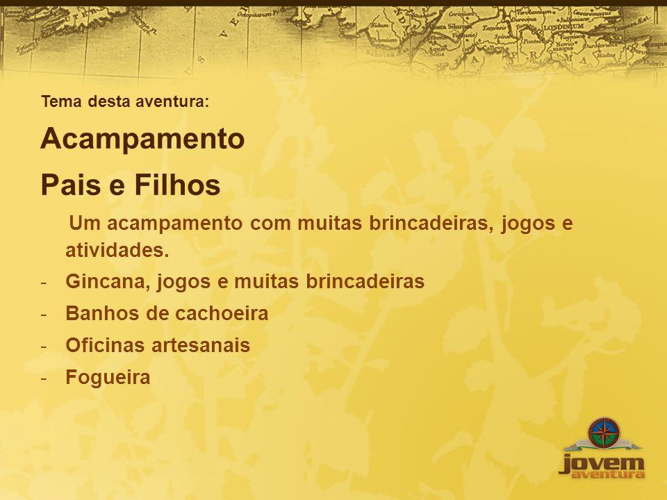 Datas e horários -Saída de São Paulo no dia 10 de agosto, sábado, às 7:00h.