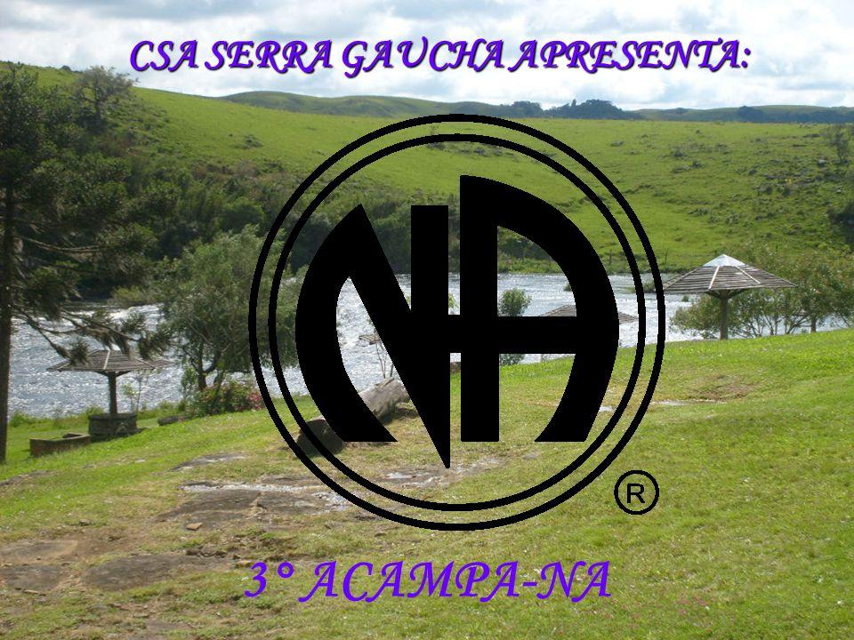 CSA SERRA GAUCHA APRESENTA: 3° ACAMPA-NA