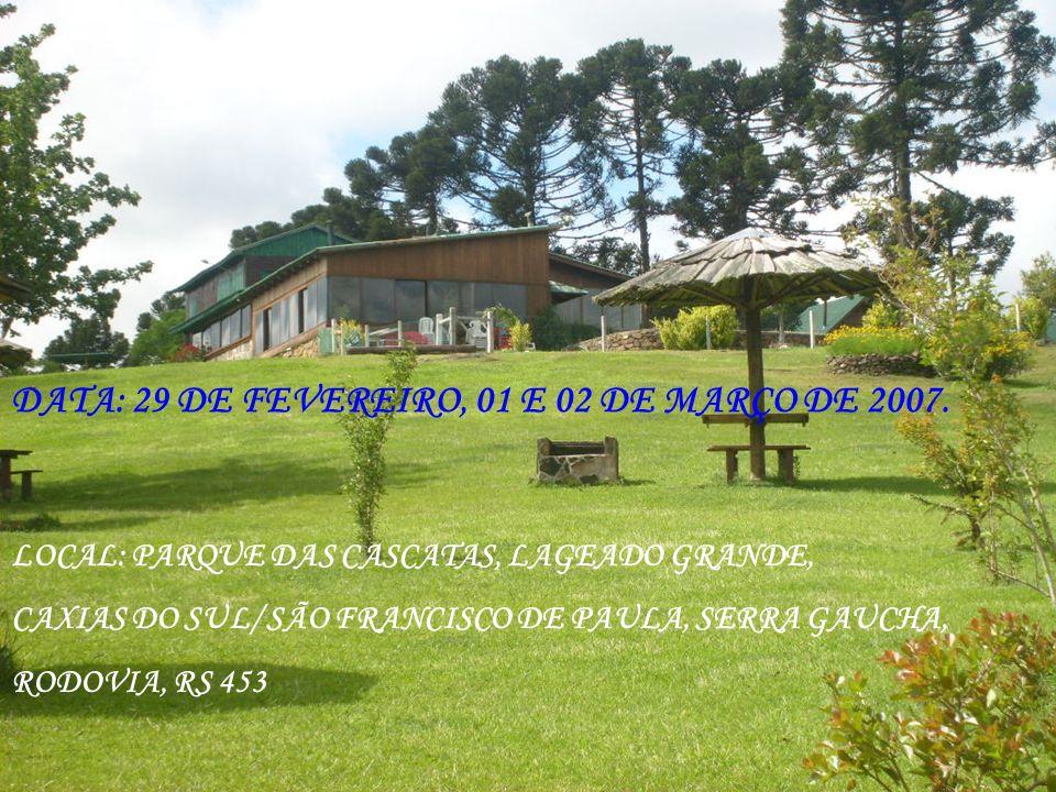 LOCAL: PARQUE DAS CASCATAS, LAGEADO GRANDE, CAXIAS DO SUL/ SÃO FRANCISCO DE PAULA, SERRA GAUCHA, RODOVIA, RS 453 DATA: 29 DE FEVEREIRO, 01 E 02 DE MAR