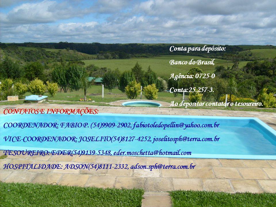 CONTATOS E INFORMAÇÕES: COORDENADOR: FABIO P. (54)9909-2902, fabiotoledopellin@yahoo.com.br VICE-COORDENADOR: JOSELITO(54)8127-4252, joselitosph@terra