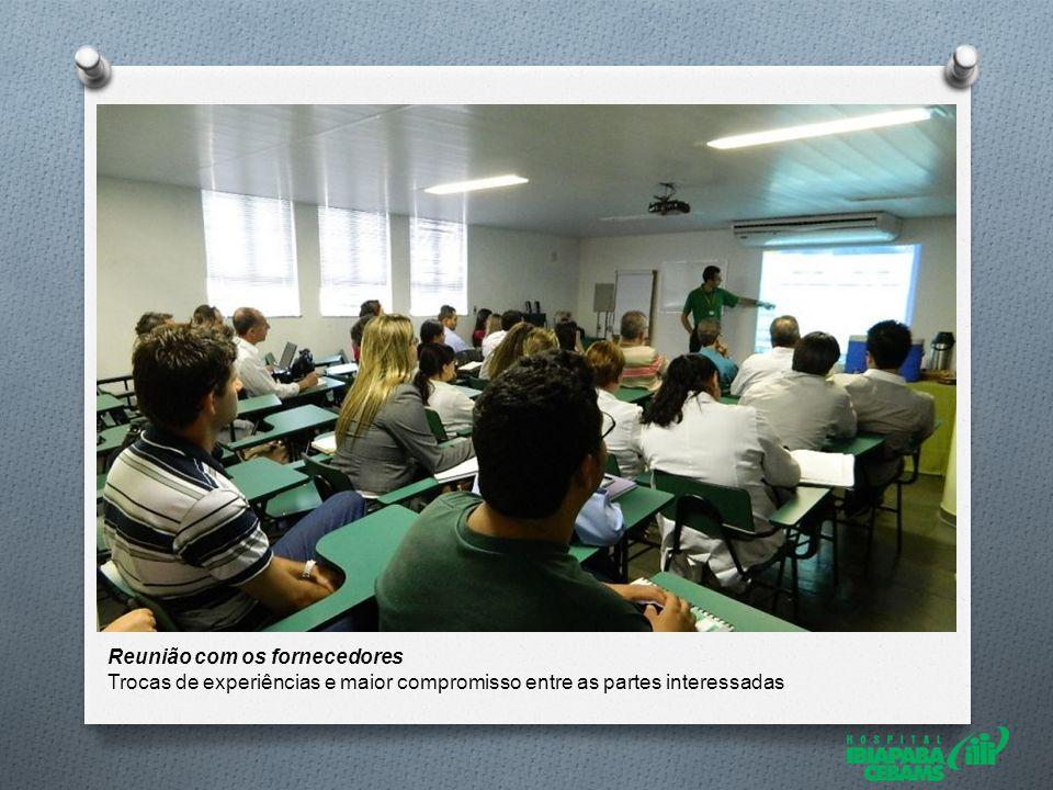 Reunião com os fornecedores Trocas de experiências e maior compromisso entre as partes interessadas