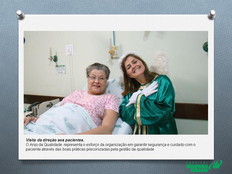 Visita da direção aos pacientes. O Anjo da Qualidade.
