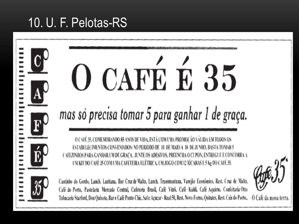 10. U. F. Pelotas-RS