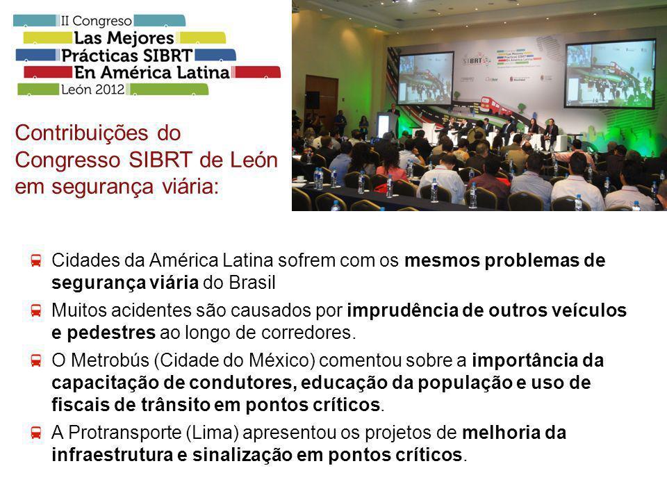 Cidades da América Latina sofrem com os mesmos problemas de segurança viária do Brasil Muitos acidentes são causados por imprudência de outros veículo