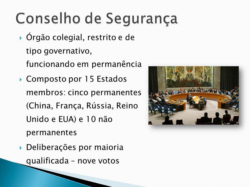 Órgão colegial, restrito e de tipo governativo, funcionando em permanência Composto por 15 Estados membros: cinco permanentes (China, França, Rússia,