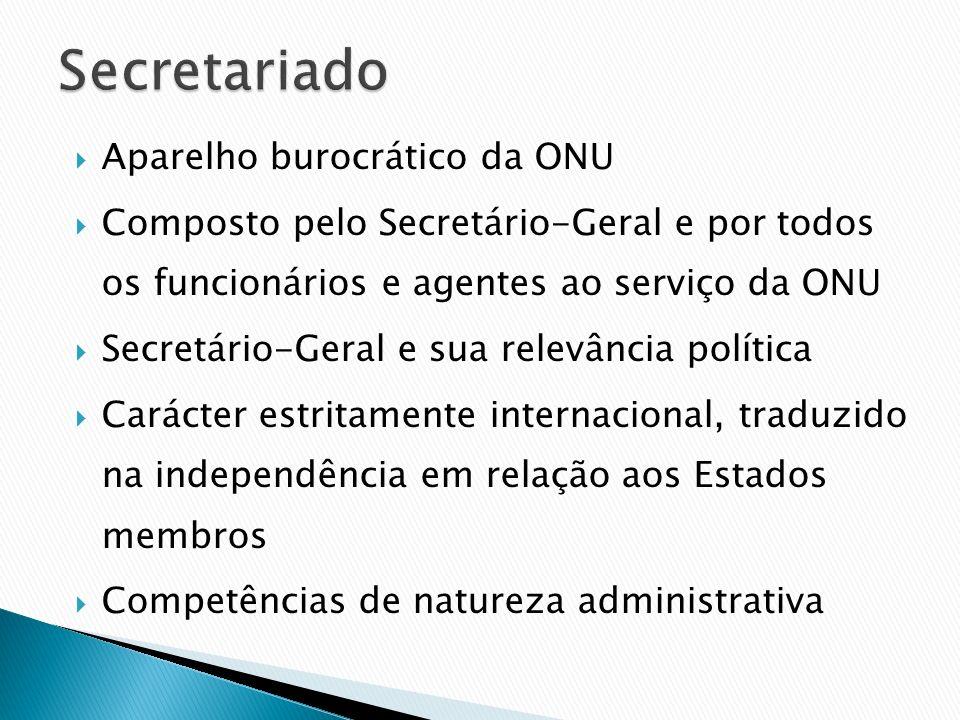 Aparelho burocrático da ONU Composto pelo Secretário-Geral e por todos os funcionários e agentes ao serviço da ONU Secretário-Geral e sua relevância p