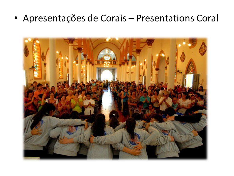 Apresentações de Corais – Presentations Coral