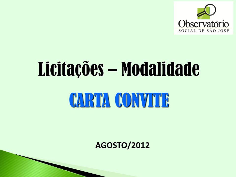 AGOSTO/2012 Licitações – Modalidade CARTA CONVITE