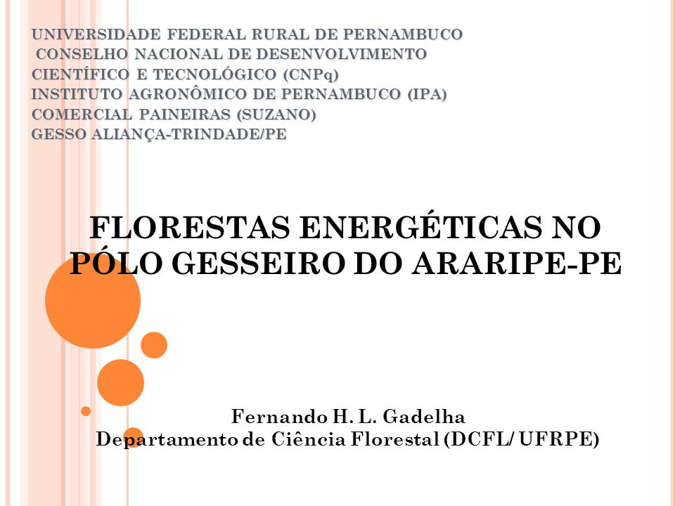 UNIVERSIDADE FEDERAL RURAL DE PERNAMBUCO CONSELHO NACIONAL DE DESENVOLVIMENTO CONSELHO NACIONAL DE DESENVOLVIMENTO CIENTÍFICO E TECNOLÓGICO (CNPq) INS