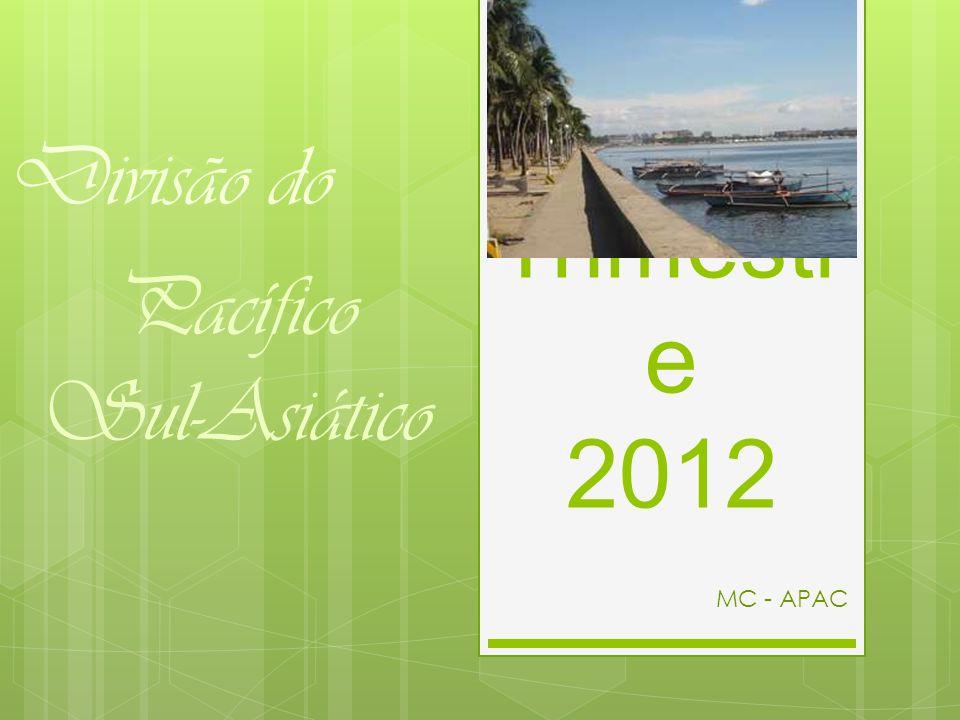 2º Trimestr e 2012 MC - APAC Divisão do Pacífico Sul-Asiático