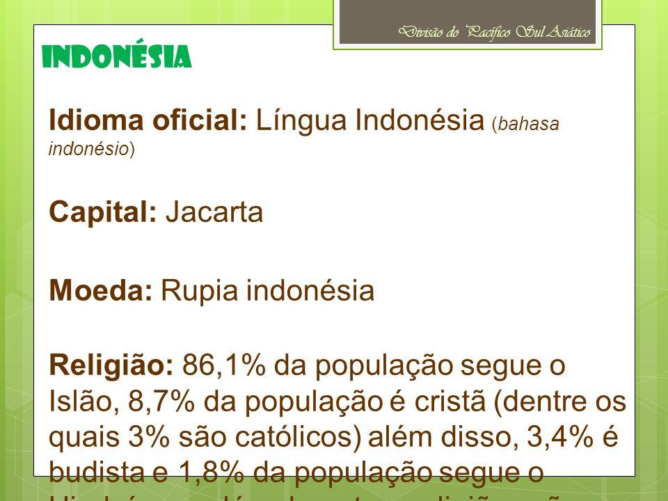 Idioma oficial: Língua Indonésia (bahasa indonésio) Capital: Jacarta Moeda: Rupia indonésia Religião: 86,1% da população segue o Islão, 8,7% da popula