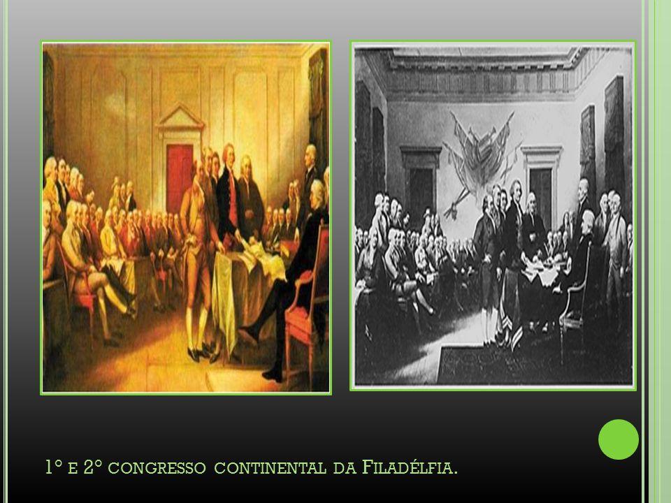 1° E 2° CONGRESSO CONTINENTAL DA F ILADÉLFIA.