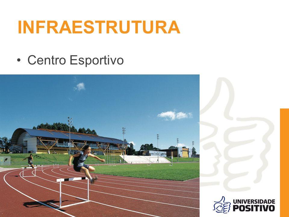 INFRAESTRUTURA Centro Esportivo