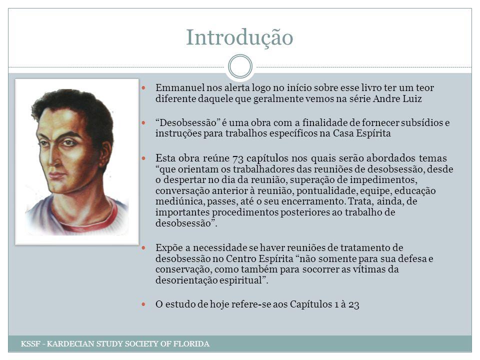 Introdução Emmanuel nos alerta logo no início sobre esse livro ter um teor diferente daquele que geralmente vemos na série Andre Luiz Desobsessão é um
