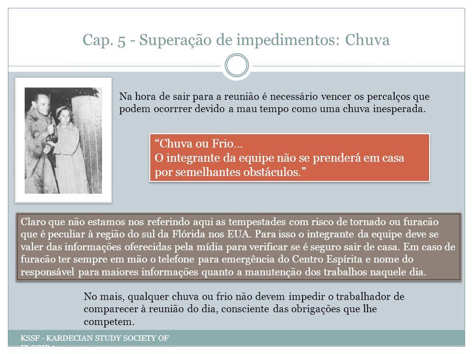 Cap.6 & 7- Superação de impedimentos: Visitas & Contratempos E quanto aquela visita inesperada.