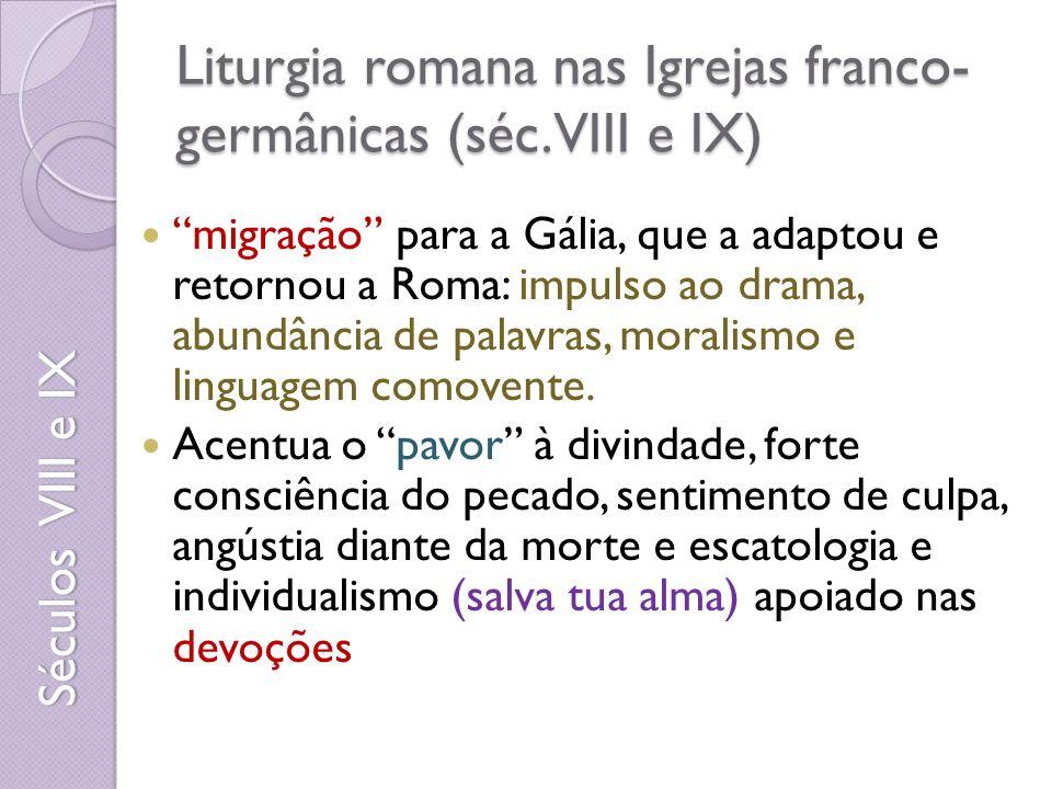 Liturgia romana nas Igrejas franco- germânicas (séc.