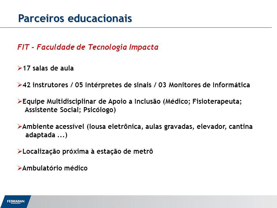 Parceiros educacionais 17 salas de aula 42 instrutores / 05 Intérpretes de sinais / 03 Monitores de Informática Equipe Multidisciplinar de Apoio a Inc