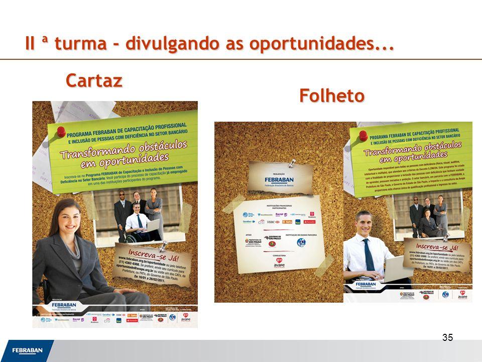 35 II ª turma - divulgando as oportunidades... Cartaz Folheto