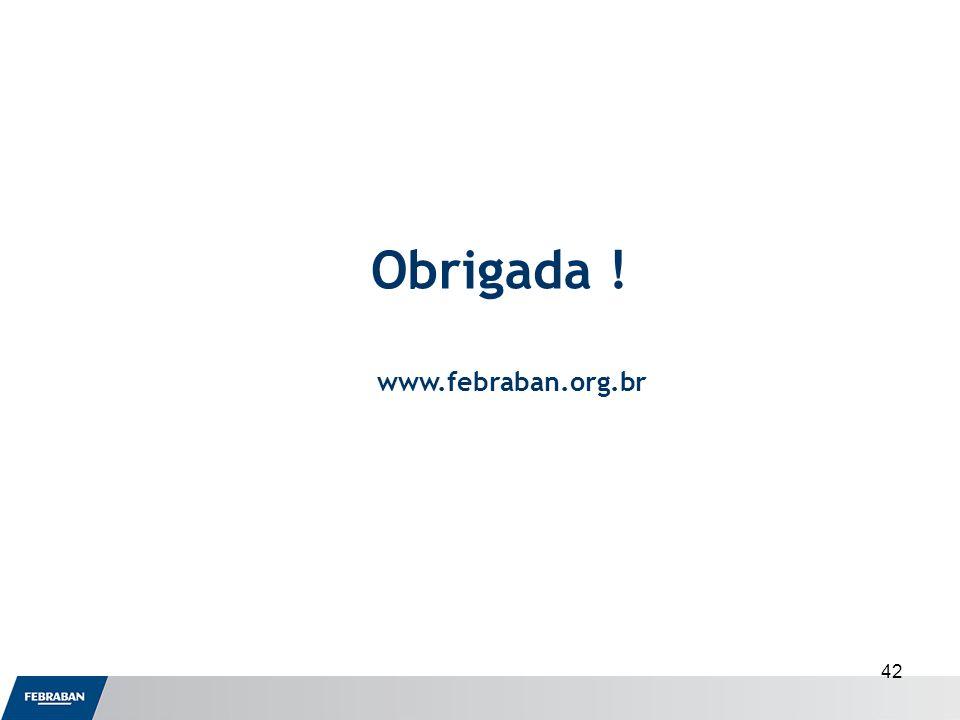 42 Obrigada ! www.febraban.org.br