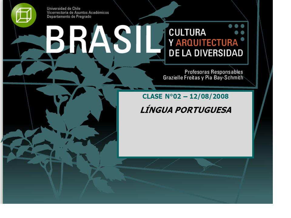 CLASE N°02 – 12/08/2008 LÍNGUA PORTUGUESA