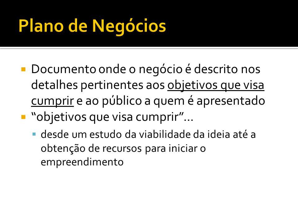 Referências: http://bmgenbrasil.com/ e http://www.businessmodelgeneration.com/http://bmgenbrasil.com/http://www.businessmodelgeneration.com/