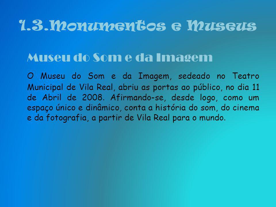 1.3.Monumentos e Museus