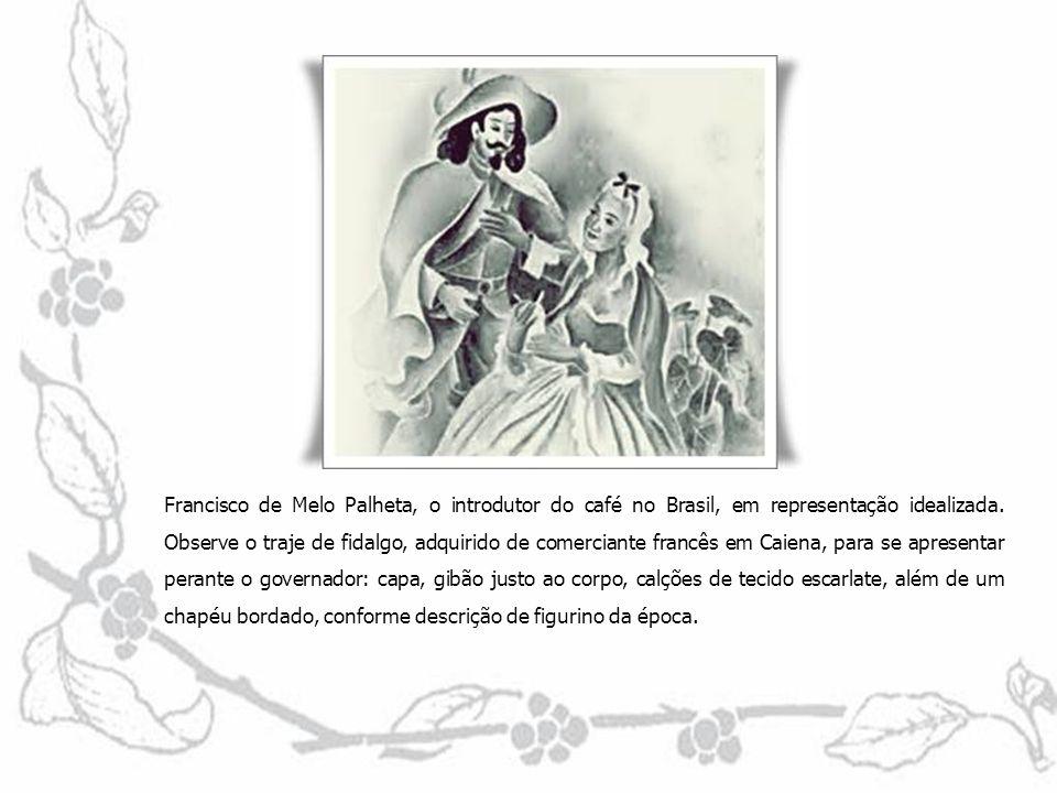 Francisco de Melo Palheta, o introdutor do café no Brasil, em representação idealizada.