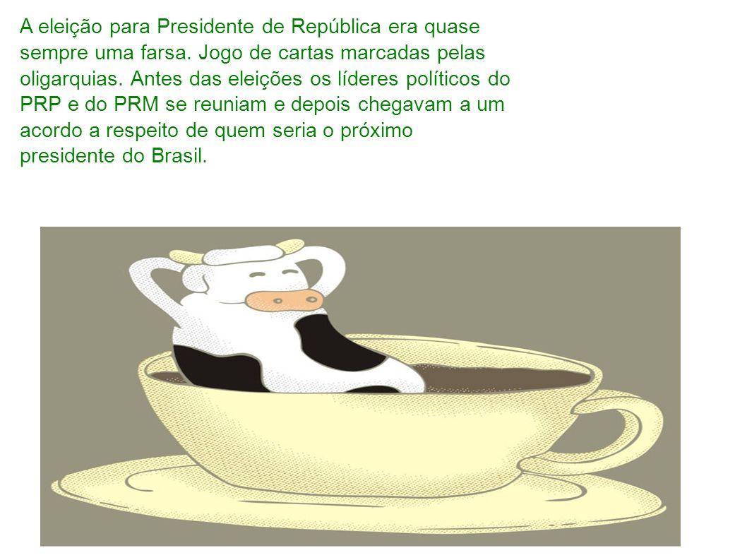 A eleição para Presidente de República era quase sempre uma farsa. Jogo de cartas marcadas pelas oligarquias. Antes das eleições os líderes políticos
