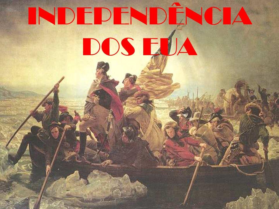 REVOLTA Boston Tea Party (12/1773) Colonos disfarçados de indígenas 3 navios Chá no mar Consequências leis intoleráveis (1774)
