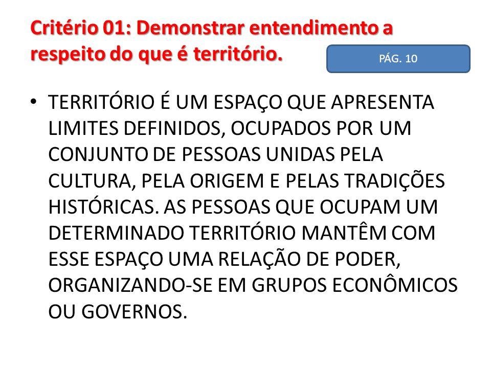 Critérios 02 - Reconhecer e identificar as dimensões e características territoriais do Brasil, bem como as que se configuram devido ao posicionamento do país, no espaço geográfico mundial.