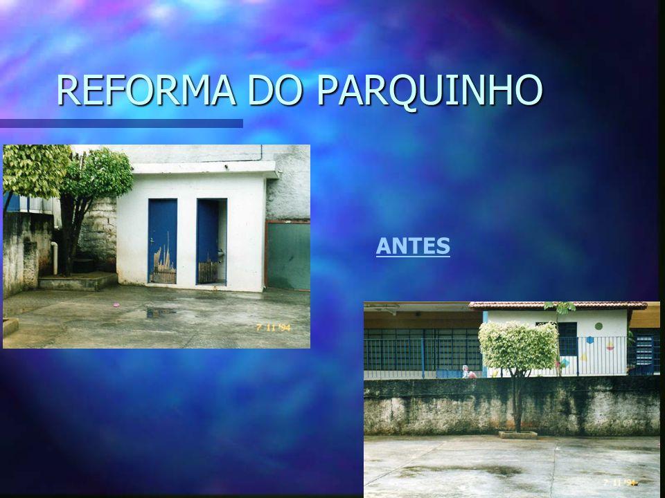 REFORMA DO PARQUINHO DEPOIS
