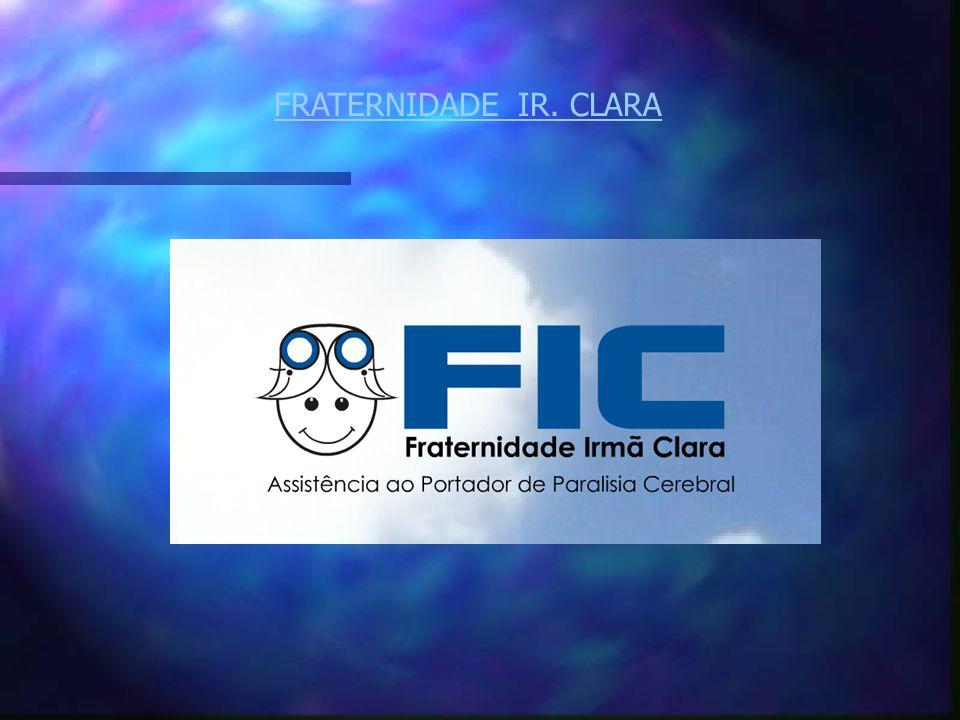 FRATERNIDADE IR. CLARA