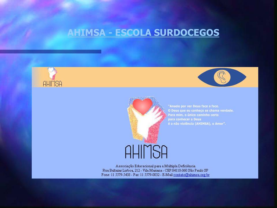 AHIMSA - ESCOLA SURDOCEGOS