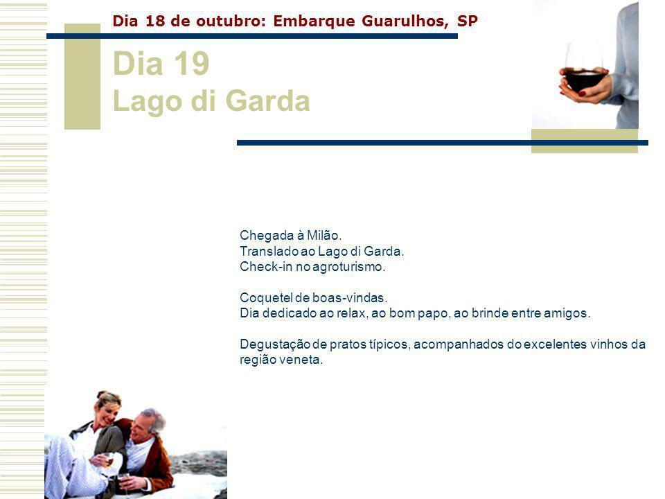 Chegada à Milão. Translado ao Lago di Garda. Check-in no agroturismo. Coquetel de boas-vindas. Dia dedicado ao relax, ao bom papo, ao brinde entre ami