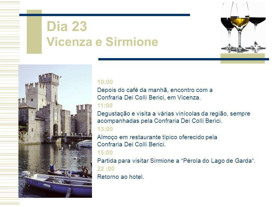 10:00 Depois do café da manhã, encontro com a Confraria Dei Colli Berici, em Vicenza. 11:00 Degustação e visita a várias vinícolas da região, sempre a
