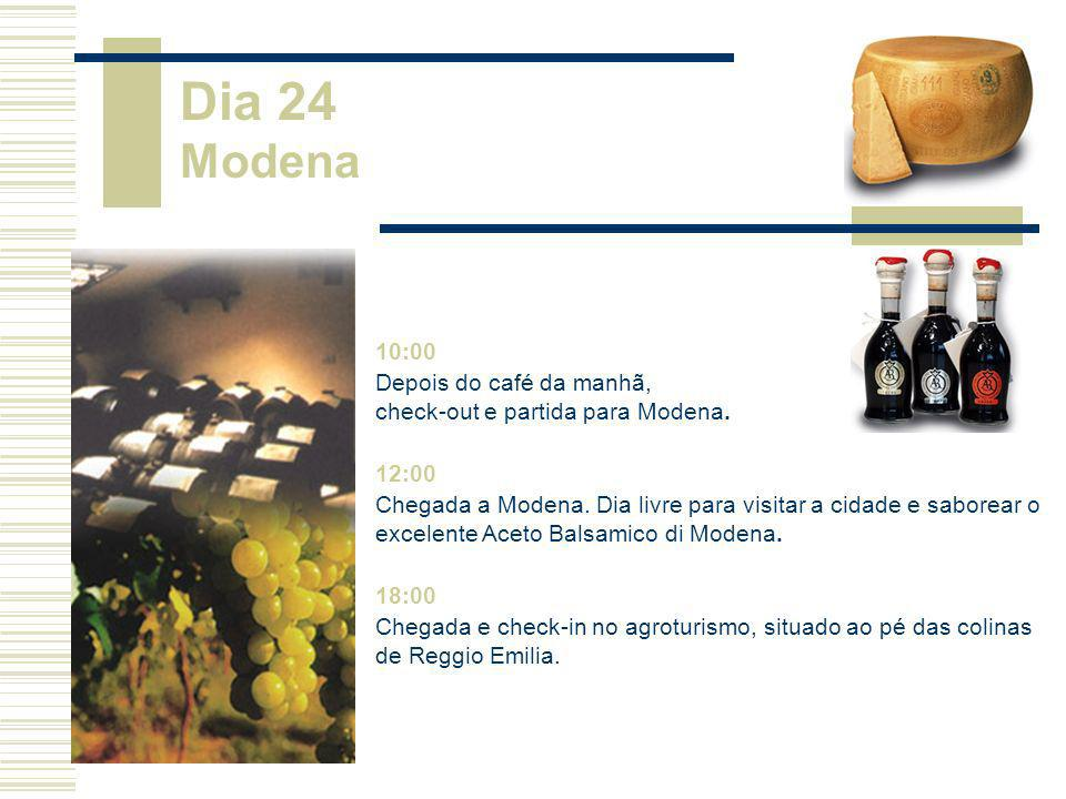 10:00 Depois do café da manhã, check-out e partida para Modena. 12:00 Chegada a Modena. Dia livre para visitar a cidade e saborear o excelente Aceto B