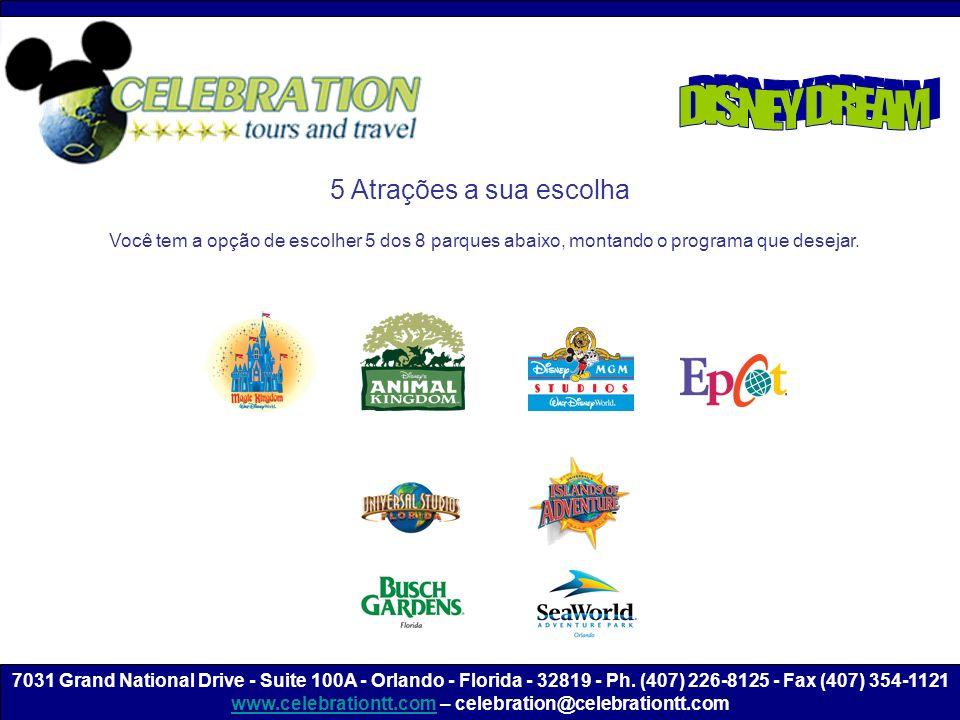 5 Atrações a sua escolha Você tem a opção de escolher 5 dos 8 parques abaixo, montando o programa que desejar.