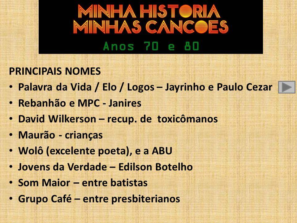 Jayro Gonçalves Paulo Cezar e Jayrinho Grupo Elo