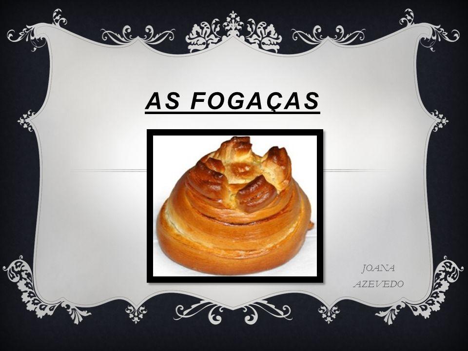 AS FOGAÇAS JOANA AZEVEDO