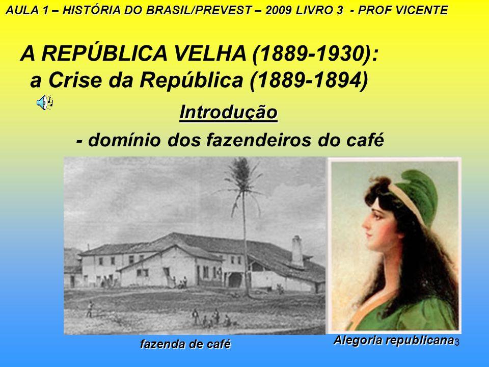 2 INTRODUÇÃO INTRODUÇÃO A REPÚBLICA DA ESPADA (1889-1894) PROF VICENTE Como eram vistos os eleitores na República Velha? Como eram vistos os eleitores