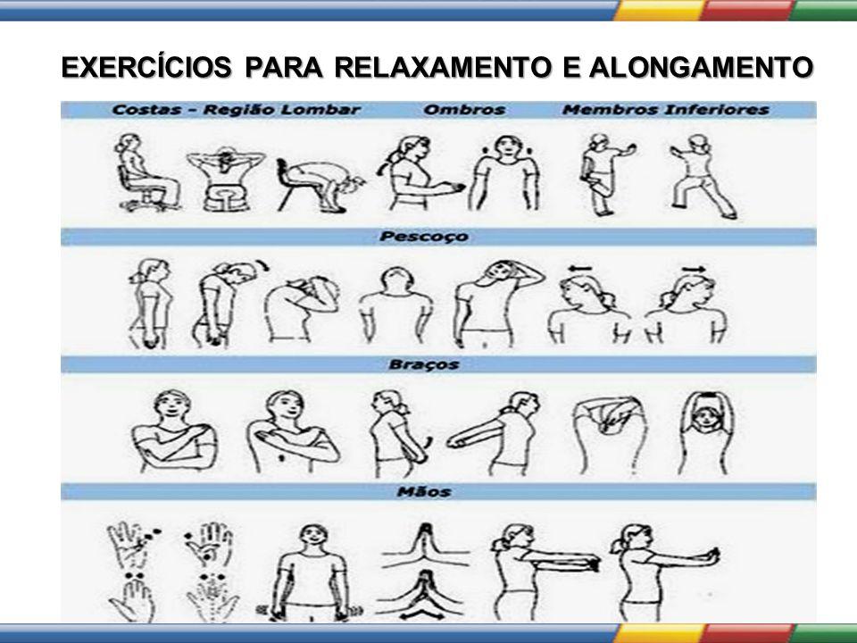 EXERCÍCIOS PARA RELAXAMENTO E ALONGAMENTO