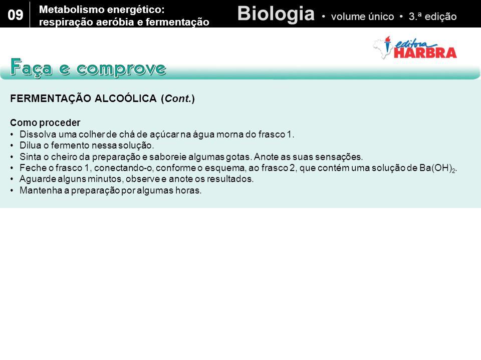 Biologia volume único 3.ª edição 09 1.Depois de alguns minutos, o que você observou no frasco 1.