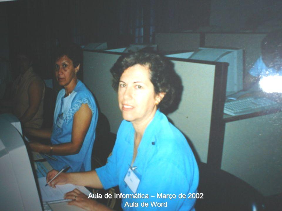Aula de Informática – Março de 2002 Aula de Word