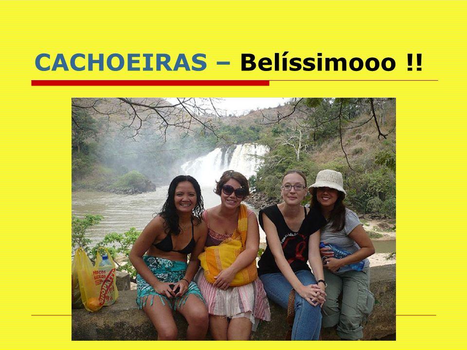CACHOEIRAS – Bonitooo !