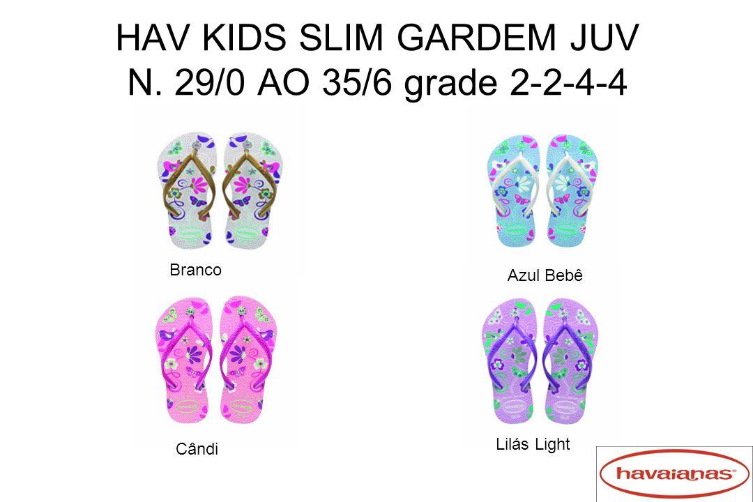 HAV KIDS SLIM GARDEM JUV N. 29/0 AO 35/6 grade 2-2-4-4 Branco Lilás Light Cândi Azul Bebê