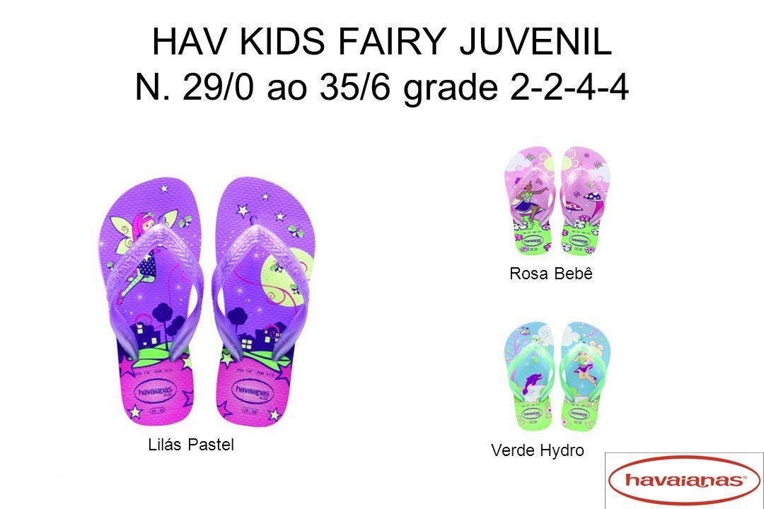 HAV KIDS FAIRY JUVENIL N. 29/0 ao 35/6 grade 2-2-4-4 Lilás Pastel Verde Hydro Rosa Bebê