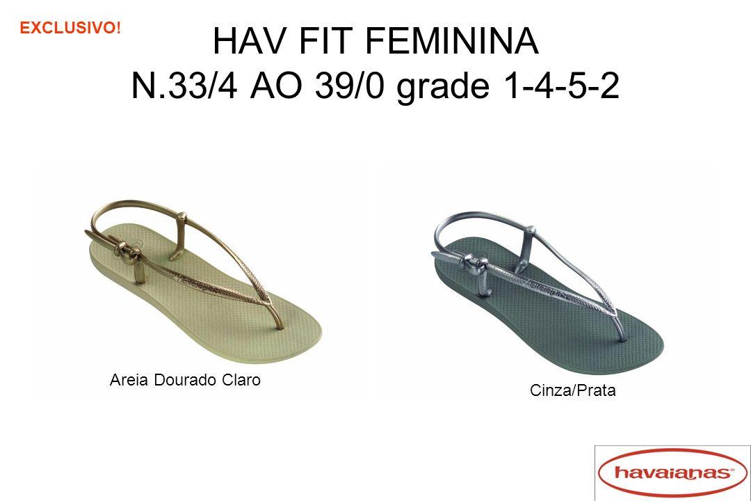 HAV FIT FEMININA N.33/4 AO 39/0 grade 1-4-5-2 Areia Dourado Claro Cinza/Prata EXCLUSIVO!