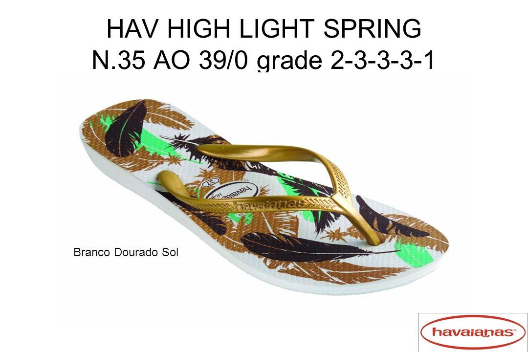 HAV HIGH LIGHT SPRING N.35 AO 39/0 grade 2-3-3-3-1 Branco Dourado Sol